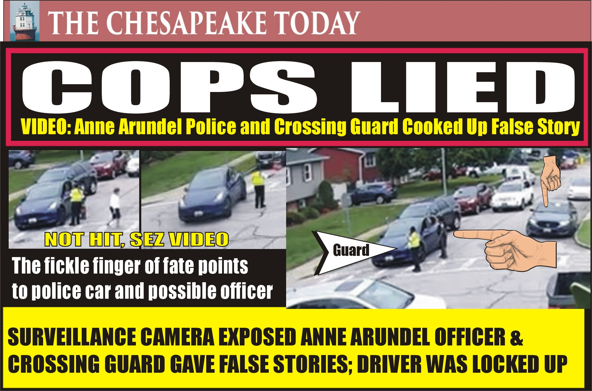ANNE ARUNDEL POLICE LIED: Video shows Anne Arundel Police Concocted Story of Impatient Tesla Driver Striking School Crossing Guard