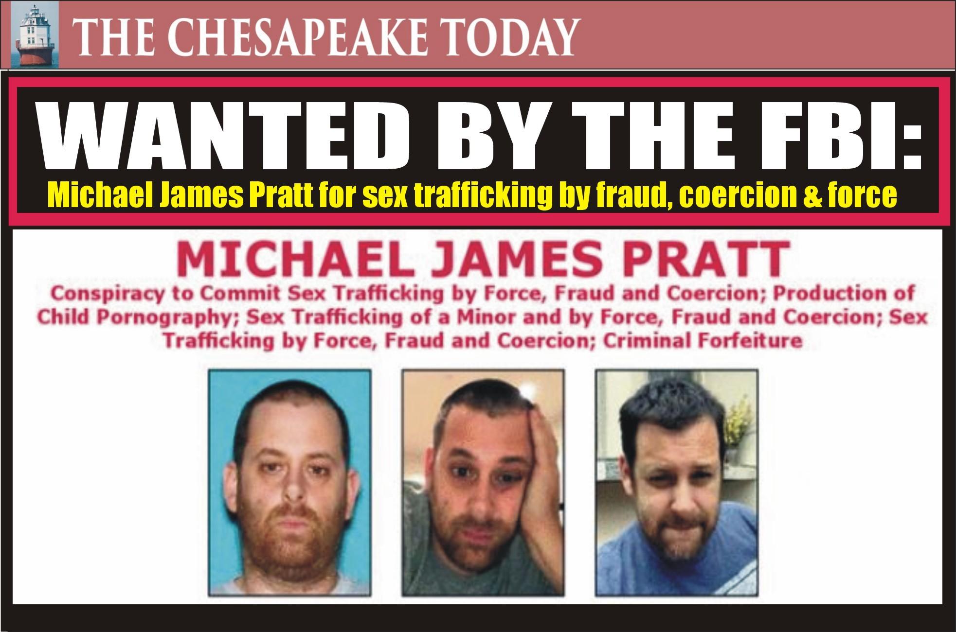 WANTED BY THE FBI: Michael James Pratt