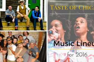 Taste of Chicago Music Lineup for 2016