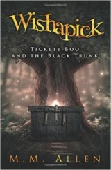 Wishapick Tickety Boo and the Black Trunk
