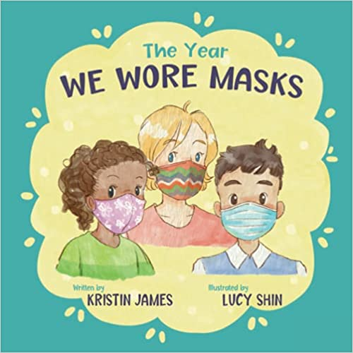 The Year We Wore Masks: Book Cover