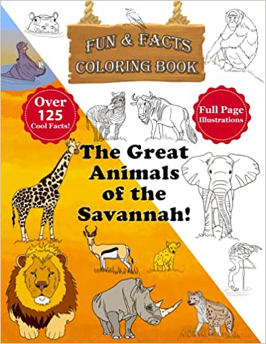 The Great Animals of the Savannah Coloring Book