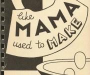 Like Mama Used to Make!