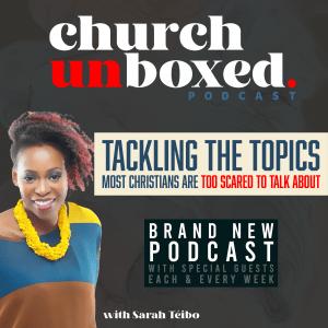 churchunboxedpodcast