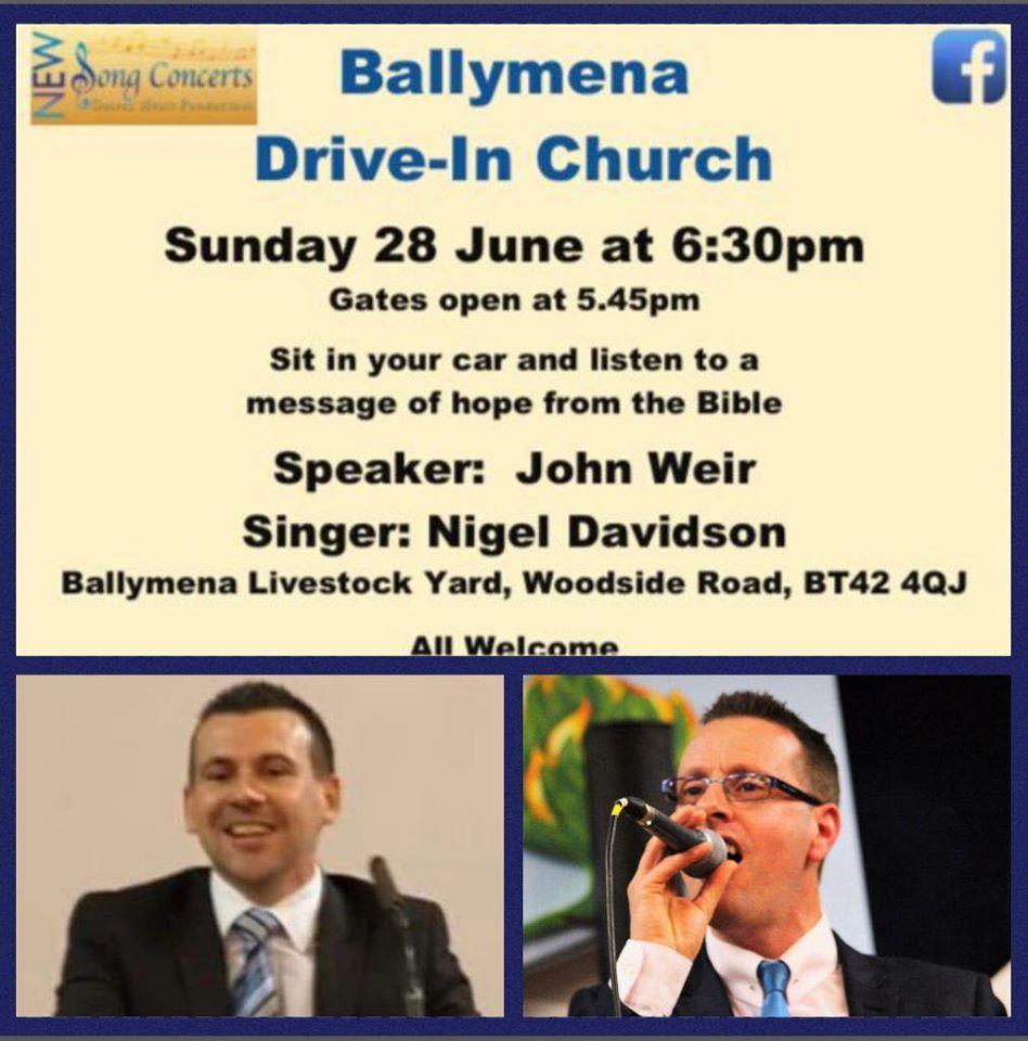 Drive-In Church at Ballymena Livestock Yard – Sunday 28th June 2020