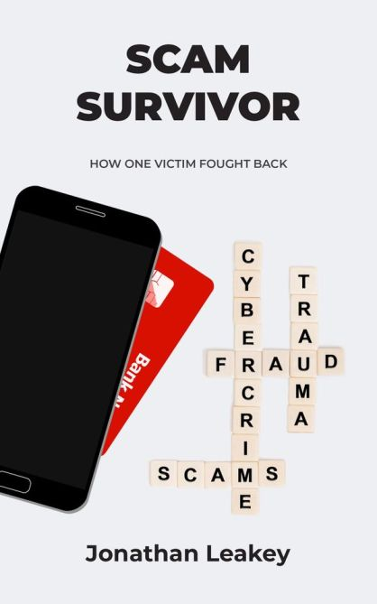 Scam Survivor - new book by Jonathan Leakey