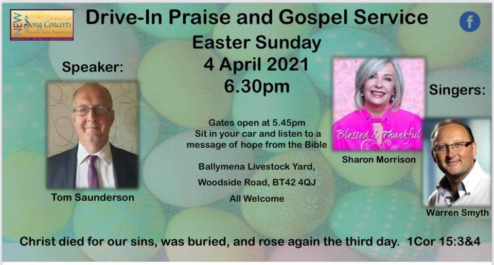 Easter Drive-In Praise and Gospel Service - Ballymena Livestock Yard