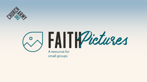 Faith Pictures - A free resource from Church Army