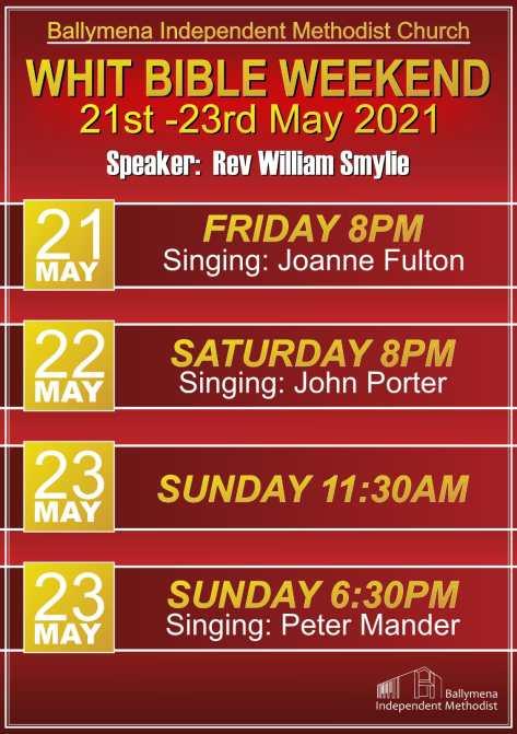 Whit Bible Weekend at Ballymena Independent Methodist Church