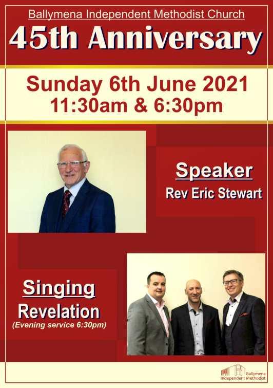 Anniversary Services at Ballymena Independent Methodist Church - Sunday 6th June 2021