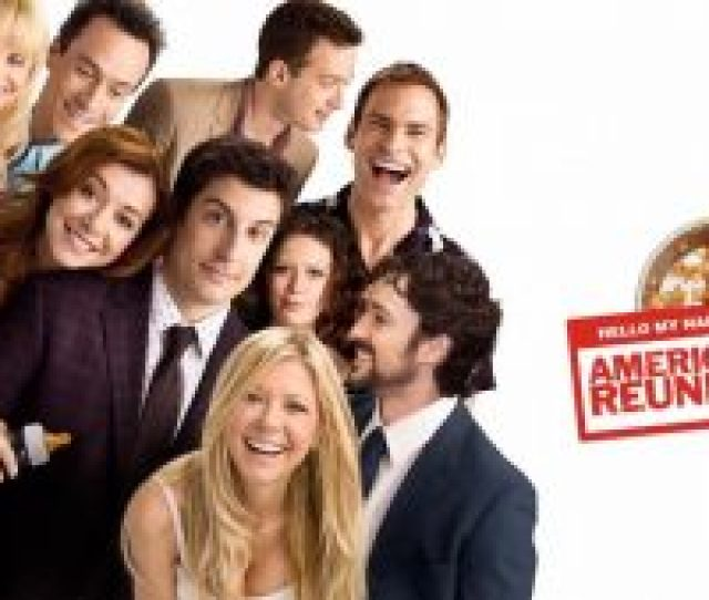 American Reunion Saw The Entire Original Cast Reunited After American Wedding In 2003 Thirteen Years After The Group Graduated High School