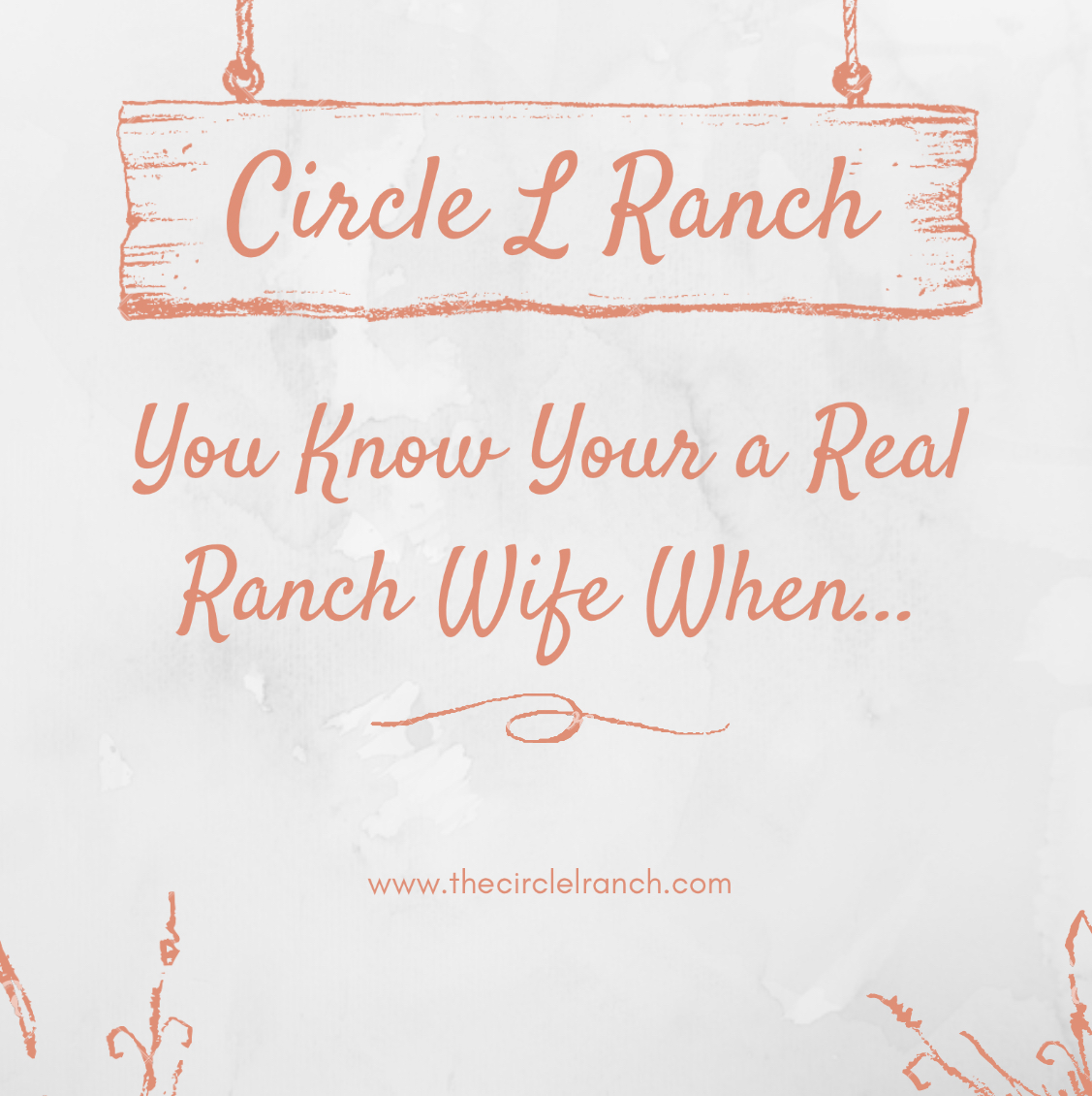 You Know Your A Real Ranch Wife When..