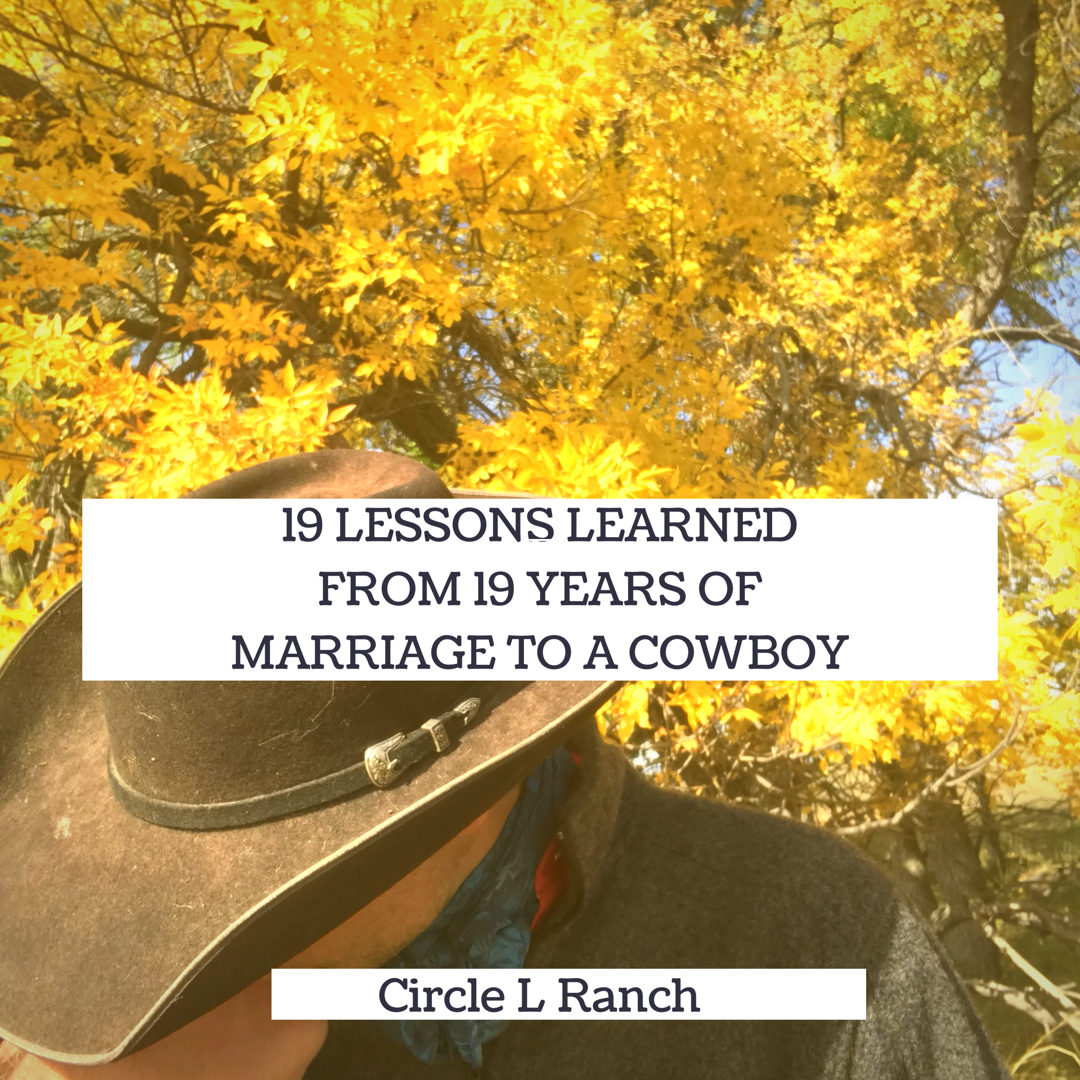 19 Lessons Learned From 19 Years Of Marriage To A Cowboy