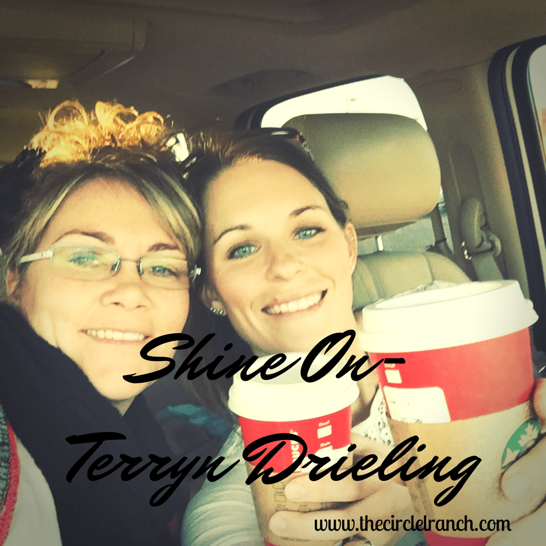 Shine On~ Terryn Drieling