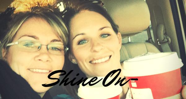 Shine On~ Terryn Drieling