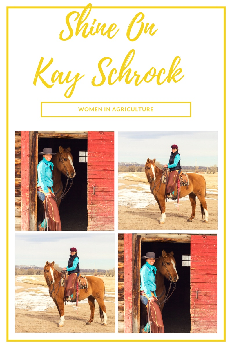 Shine On~ Women In Agriculture~Kay Schrock