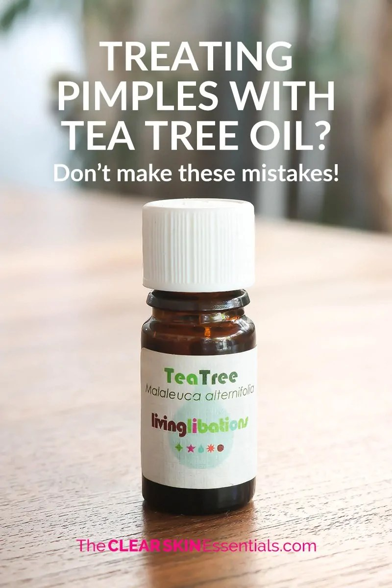 Tea Tree Oil For Acne, Don't Make These Mistakes