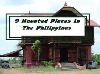 9 Haunted Places In The Philippines That Will Scare the Living Hell Out Of You