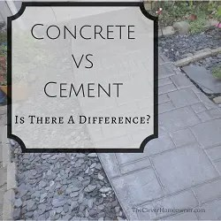 Cement Vs Concrete The Difference Between These Two Materials