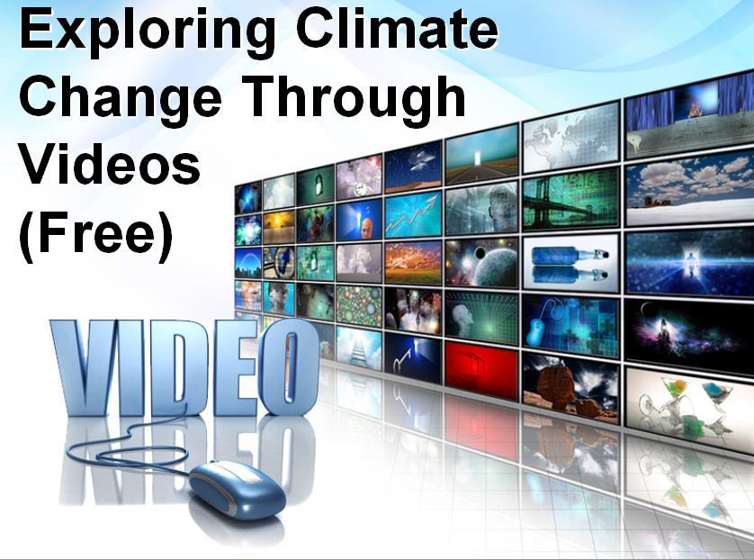 exploring climate change through videos