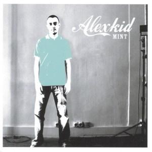 Alexkid - Mint - F Communications