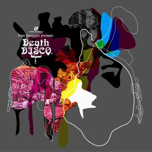 Ivan Smagghe Presents Death Disco - Eskimo Recordings