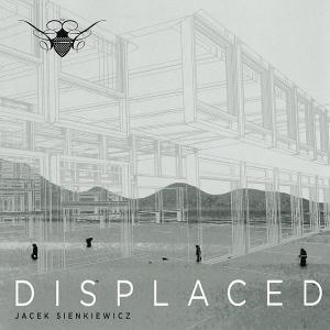 Jacek Sienkiewicz - Displaced - Cocoon Recordings