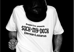 Various Artists – Bugged Out! Presents Suck My Deck by Damian Lazarus