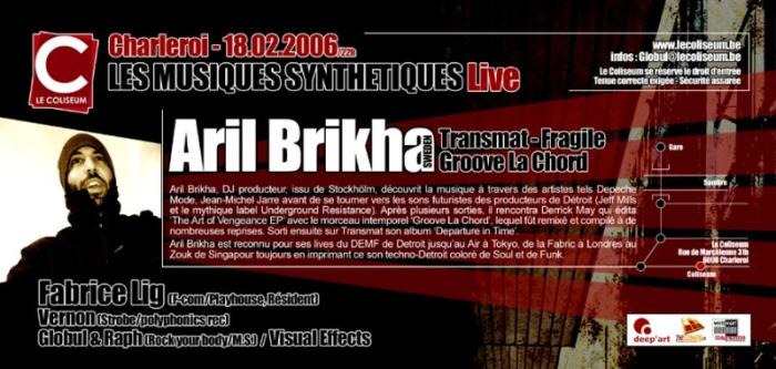 Techno from Detroit @ Le Coliseum le samedi 18 février 2006 avec Aril Brikha