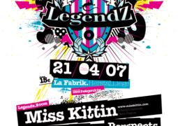 Legendz @ La Fabrik le 21 avril 2007 avec Miss Kittin, David Caretta et Perspects