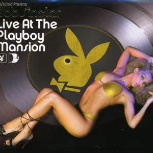 Various Artists - Live At The Playboy Mansion by Bob Sinclar
