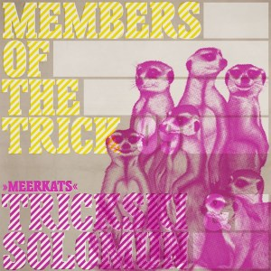 Various Artists - Members Of The Trick 9 - Meerkats - Sonar Kollektiv