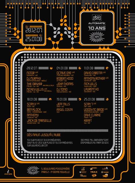 Automatik - 10 ans @ Rex Club du 28 décembre 2007 au 25 janvier 2008