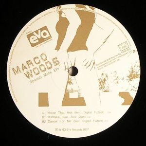 Marco Woods - Spanish Metis EP [feat. Alex Dias & Digital Fuzzer] - Eva Records
