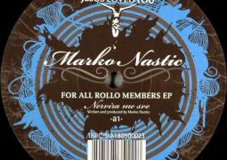 Marko Nastic – For All Rollo Members EP