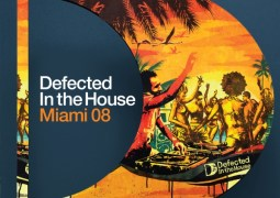 Various Artists – Defected In The House: Miami 08