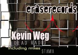 Kevin Weg - Dead Radio - Erase Records