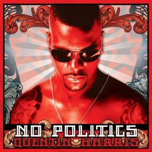 Quentin Harris - No Politics - Strictly Rhythm