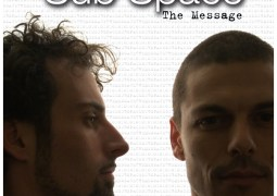 Sub Space aka Julien & Gonzague – The Message