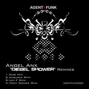 Angel Anx - Diesel Shower Remixes - Agent Funk