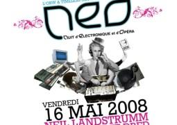NEO – Nuit d'Electronique et d'Opéra @ Opéra Royal de Wallonie (Liège) le 16 mai 2008