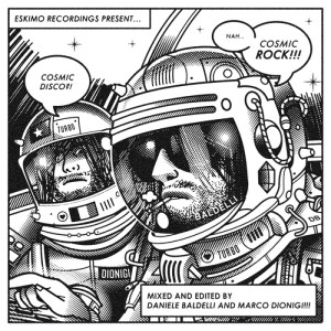 Various Artists - Cosmic Disco Cosmic Rock Mixed by Daniele Baldelli & Marco Dionigi - Eskimo Recordings