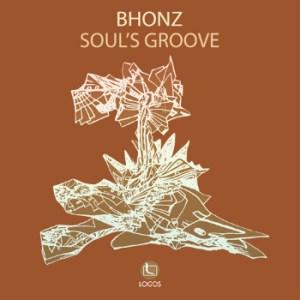 Bhonz - Soul's Groove - Logos Recordings