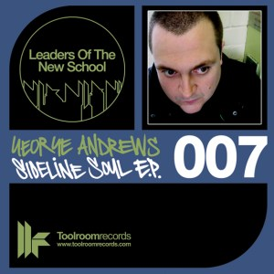 George Andrews - Sideline Soul EP - Leaders Of The New School
