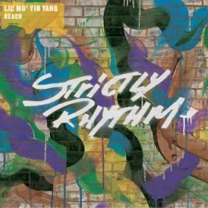 Lil Mo' Yin Yang - Reach (2008 Mixes) - Strictly Rhythm