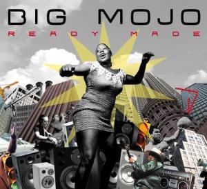 Big Mojo - Ready Made - Irma Records
