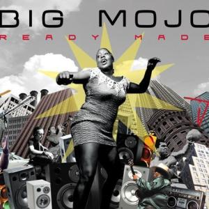 Big Mojo - Ready Made - Irma Records