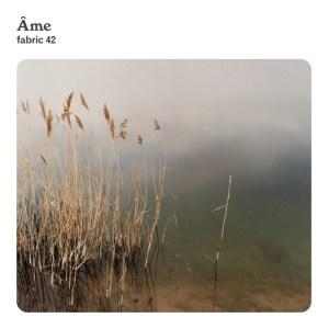 Various Artists - Fabric 42 Âme - Fabric Records