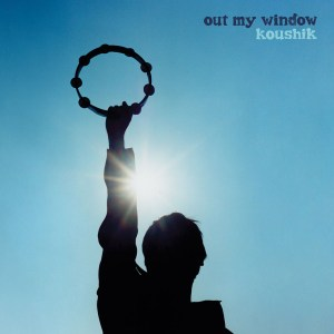 Koushik - Out My Window - Stones Throw Records