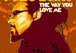 Marc Evans – The Way You Love Me
